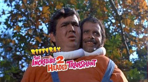 RiffTrax_THE_INCREDIBLE_2-HEADED_TRANSPLANT_(Preview_Clip)