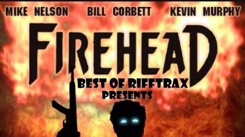 Best_of_RiffTrax_Firehead
