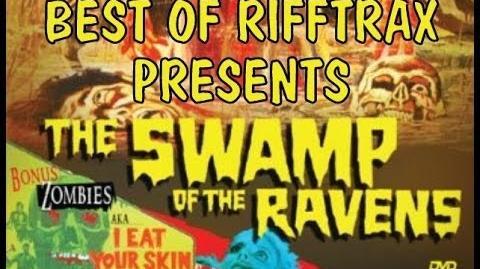 Best_of_Rifftrax_Swamp_of_the_Ravens