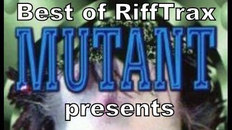 Best_of_RiffTrax_Mutant