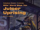Juicer Uprising