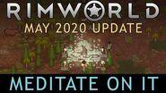 RimWorld May 2020 Update - Meditate On It