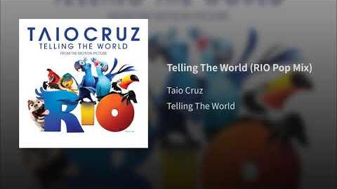 Telling The World (RIO Pop Mix)