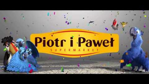 RIO 2 w supermarketach Piotr i Paweł - rozwiń skrzydła i odkryj Brazylię!