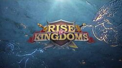 Rise of Kingdoms Trailer
