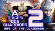 RISE OF THE GUARDIANS 2 Trailer 2019 ( A ORIGEM DOS GUARDIÕES 2 Trailer )