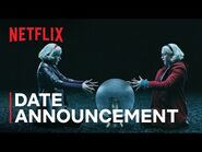 Chilling Adventures of Sabrina Part 4 - Date Announcement Teaser - Netflix
