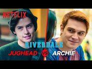 Is Jughead or Archie the Better Boyfriend? - Battle of the Boyfriends - Netflix