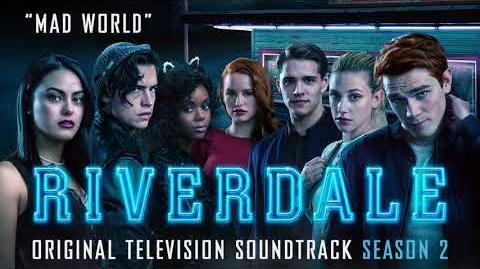 Riverdale Season 2 - Mad World - Cast Of Riverdale