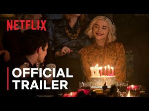 Chilling Adventures of Sabrina Part 4 - Official Trailer - Netflix