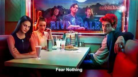 Riverdale Cast - Fear Nothing Riverdale 1x01 Music HD