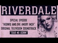 Riverdale - Tear Me Down - From- Hedwig and the Angry Inch Musical Episode (Official Video)
