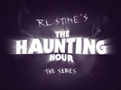 R.L. Stine's The Haunting Hour: The Series