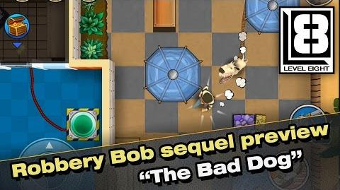 """Robbery Bob sequel preview - """"The Bad Dog"""""""