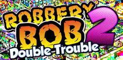 RobberyBob2DTLogo.png