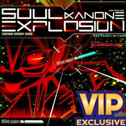 Soul Explosion (VIP)