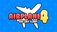 Airplane 4: One Last Flight