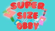 Super Size Obby
