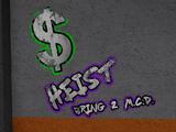Heists