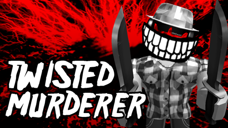 Twisted Murderer