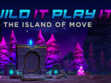 Build it Play it: The Island of Move