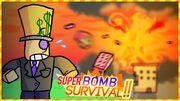 SuperBombSurvivalThumbnail.jpg