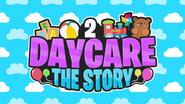 Daycare 2 (Story) Thumbnail