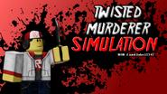 Twisted Murderer Simulation Thumbnail
