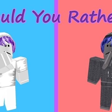 Rather Be Code For Roblox Studio Sierra Would You Rather Roblox Wikia Fandom
