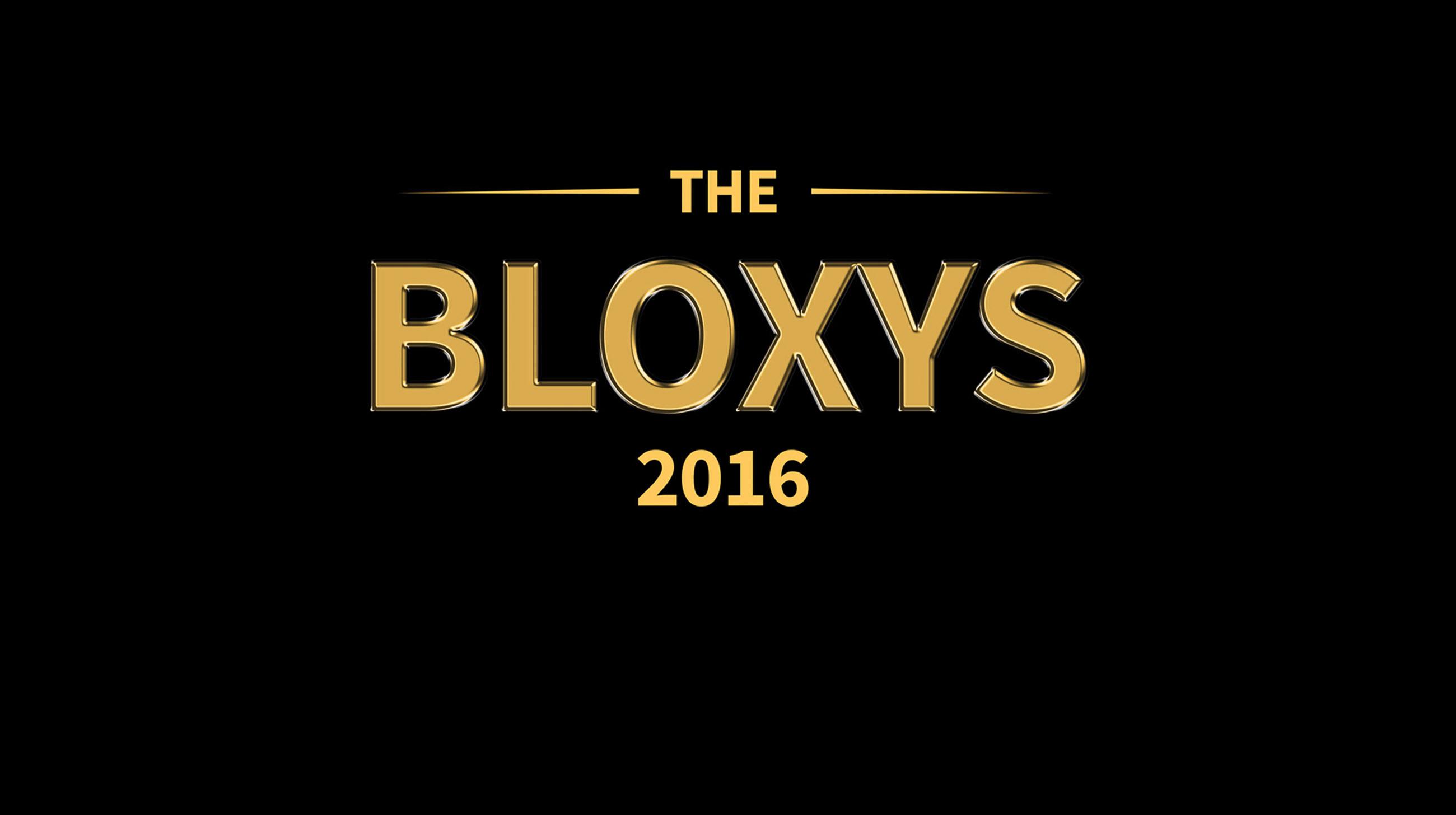 The 2016 Bloxy Awards