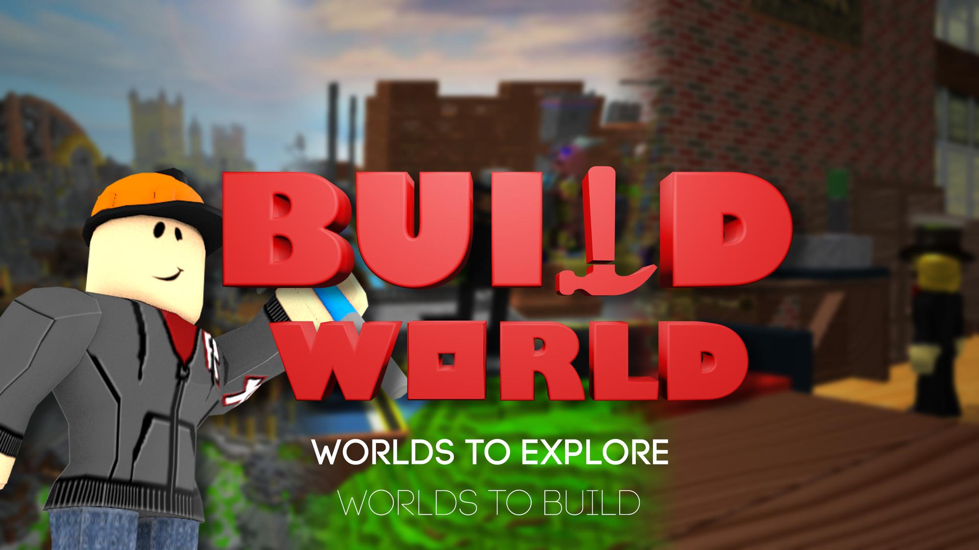 Build World  Roblox Wiki  Fandom