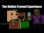 The Roblox Framed Experience