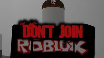 """Don't_Join""_Roblox_Creepypasta-1558900617"