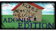 Kohls Admin House Adonis Edition