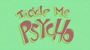 Tickle Me Psycho (Song).jpg