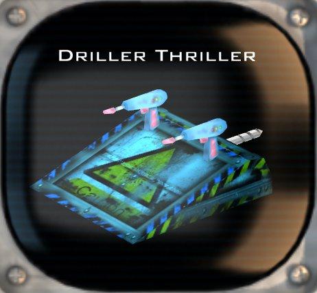 Driller Thriller