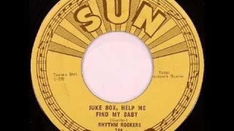 Rhythm Rockers - Juke Box, Help Me Find My Baby