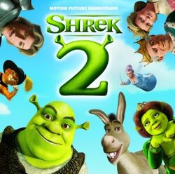 Shrek 2- Motion Picture Soundtrack.jpg