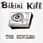 Bikini Kill The Singles.png
