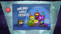Oneandahalffriends.PNG