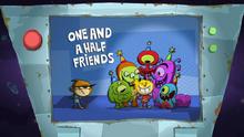 Oneandahalffriends.PNG