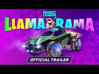 Rocket League Llama-Rama 2021 Trailer