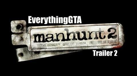 Manhunt 2 Trailer 2