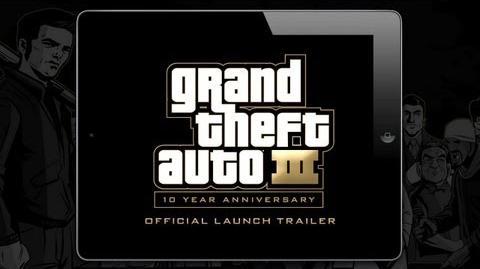 Grand Theft Auto III 10 Year Anniversary Launch Trailer