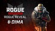 Rogue Company - Rogue Reveal - Dima