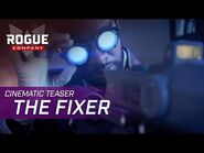 Rogue Company - Cinematic Teaser- The Fixer