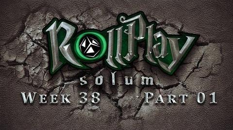 RollPlay Solum - Week 38 - Part 1 - D&D 5