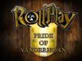 RollPlay: Pride of Vanderhorn