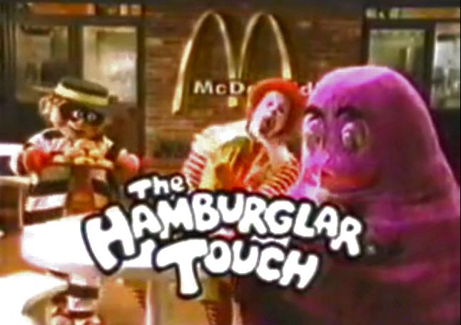 The Hamburglar Touch