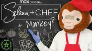 Selena + Chef + Monkey = Delicious